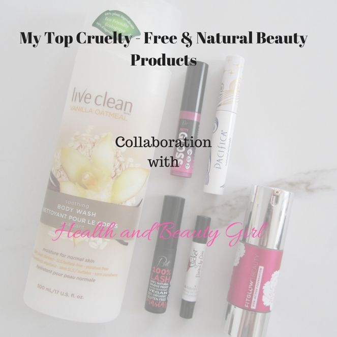 My Top Cruelty Free & Natural Beauty Products Colab with Healthandbeautygirl