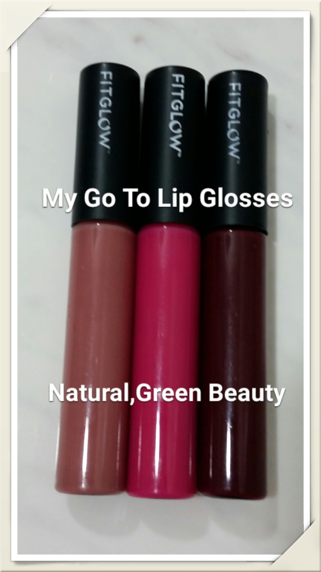 My Go To Lip Glosses - FitGlow Beauty | Natural, Green Beauty Review